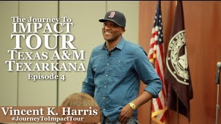 Journey To Impact Tour - (Ep. 4) - Texas A&M University Texarkana