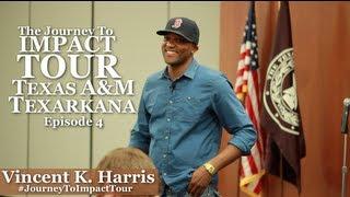 Journey To Impact Tour - (Ep. 4) - Texas A&M University Texarkana