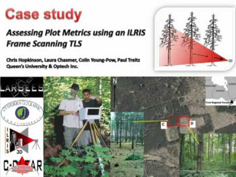 Dr. Chris Hopkinson: Terrestrial LiDAR Sampling of PSPs