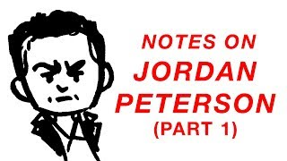 Notes on Dr. Jordan Peterson (Illustrated with Cartoons): Part 1