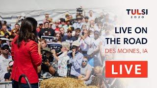 Tulsi Gabbard LIVE on the road - Iowa State Fair Political Soapbox - Des Moines, IA