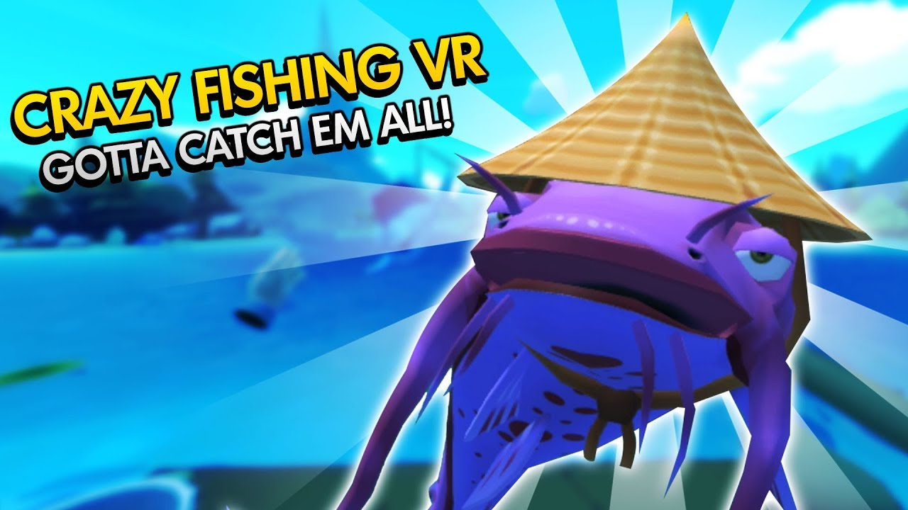 Crazy fishing vr wise fish caught with bare hands for Crazy fishing vr