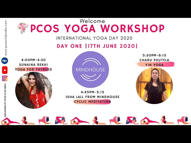 PCOS CLUB INDIA- Yoga Day Workshop- Day 1