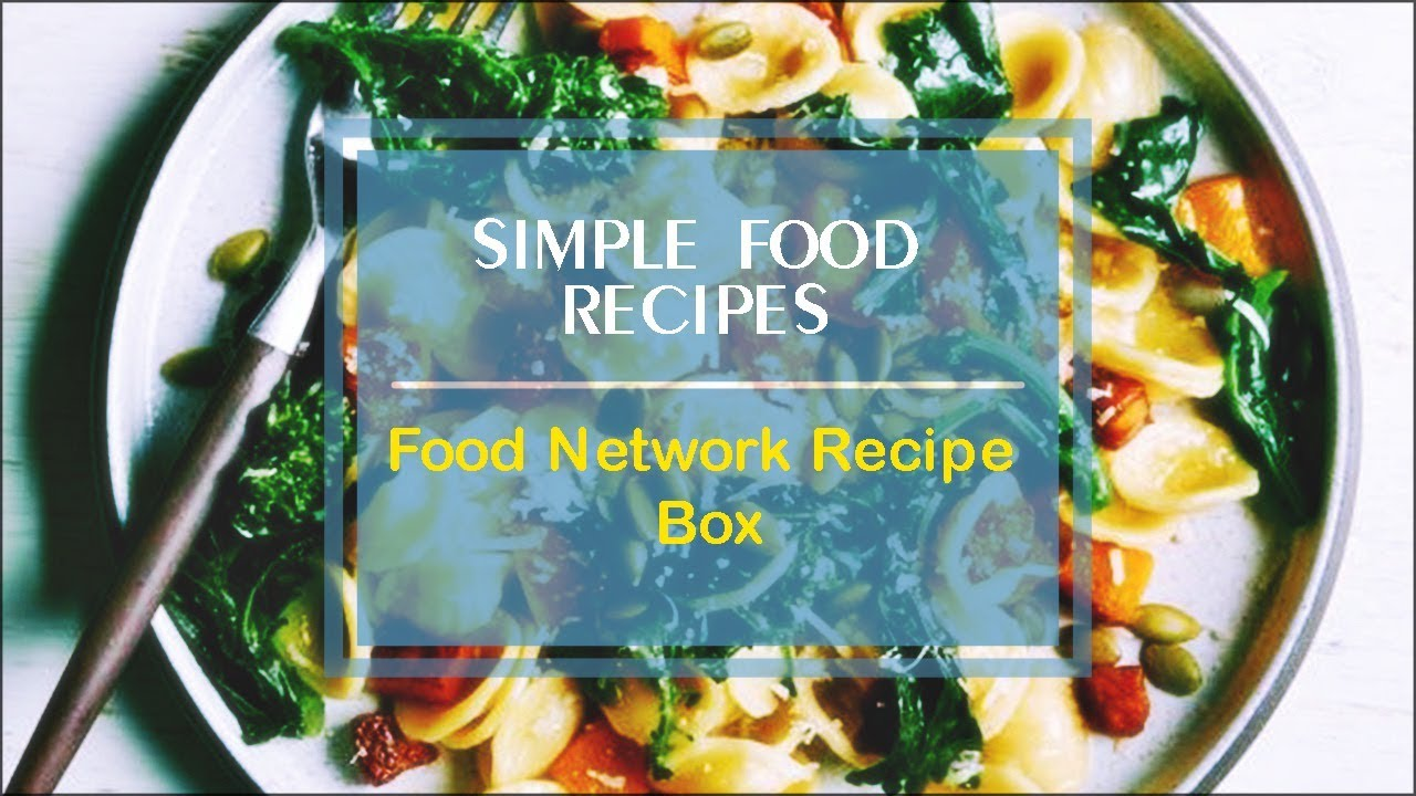 Food Network Recipe Box - YouTube