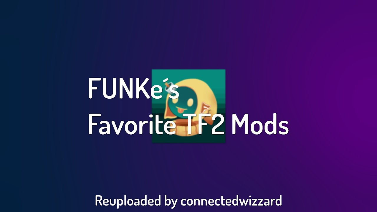 Funke favorite mods