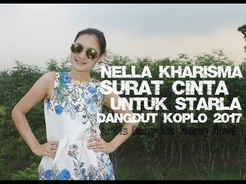Nella Kharisma - Surat Cinta Untuk Starla (Dangdut Koplo 2017)