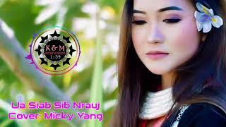 Ua Siab Sib Nrauj Cover: Micky Yang