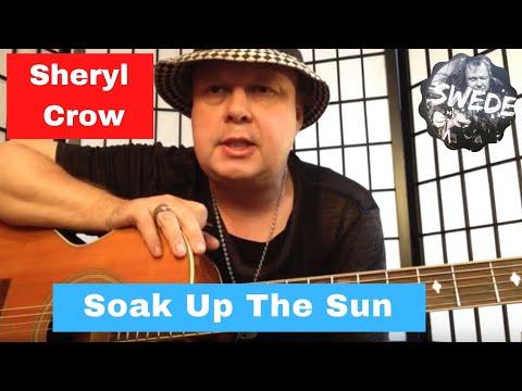 Sheryl Crow Soak Up The Sun Guitar Lesson Youtube