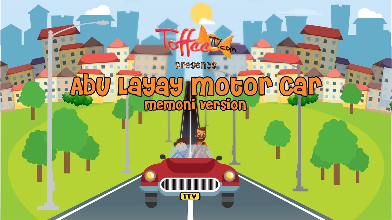 Abu Layay Motor Car – Memoni Song For Kids | | ToffeeTV