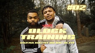 BLOCK TRAINING #02: OSAMA MACHT OG RAIJK FIT (65GOONZ)