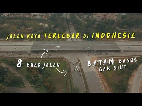 Seluas dan selebar apasih jalan raya di Batam? - Review jalan raya Kota Batam