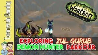 Demon Hunter Exploration - Escaping ZulGurub - World of Warcraft: Legion