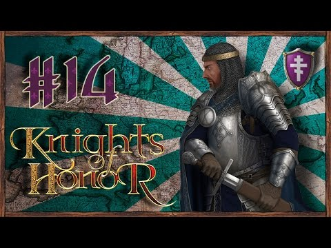Let's Funk King Play Knights Of Honor #14 Byzantine Empire