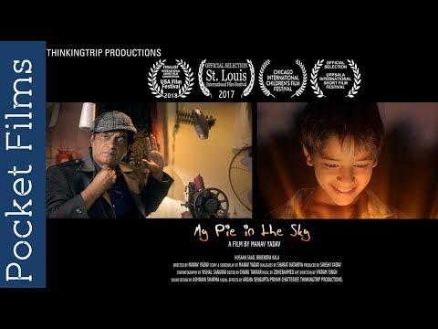Children ShortFilm - My pie in the sky - Oscar qualifying film festivals finalist