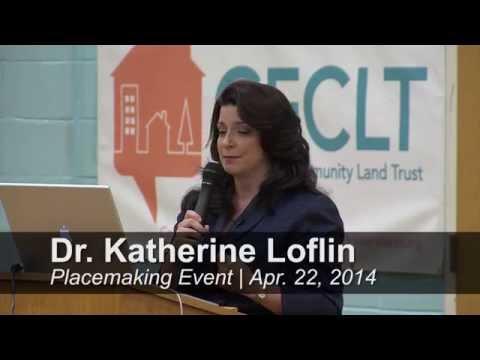 Placemaking - Dr. Katherine Loflin