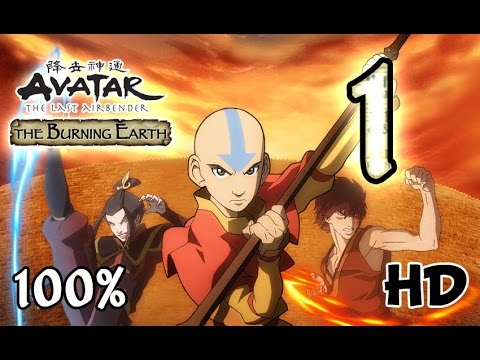 Avatar The Last Airbender: Burning Earth Walkthrough Part 1 | 100% (X360, Wii, PS2) HD