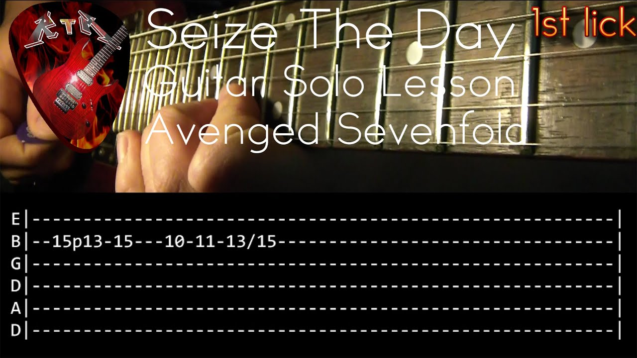 Seize The Day Guitar Solo Lesson Avenged Sevenfold With Tabs