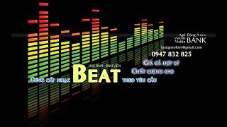 Beat NHỮNG KHÁT KHAO ẤY - VĂN MAI HƯƠNG PHỐI CHUẨN