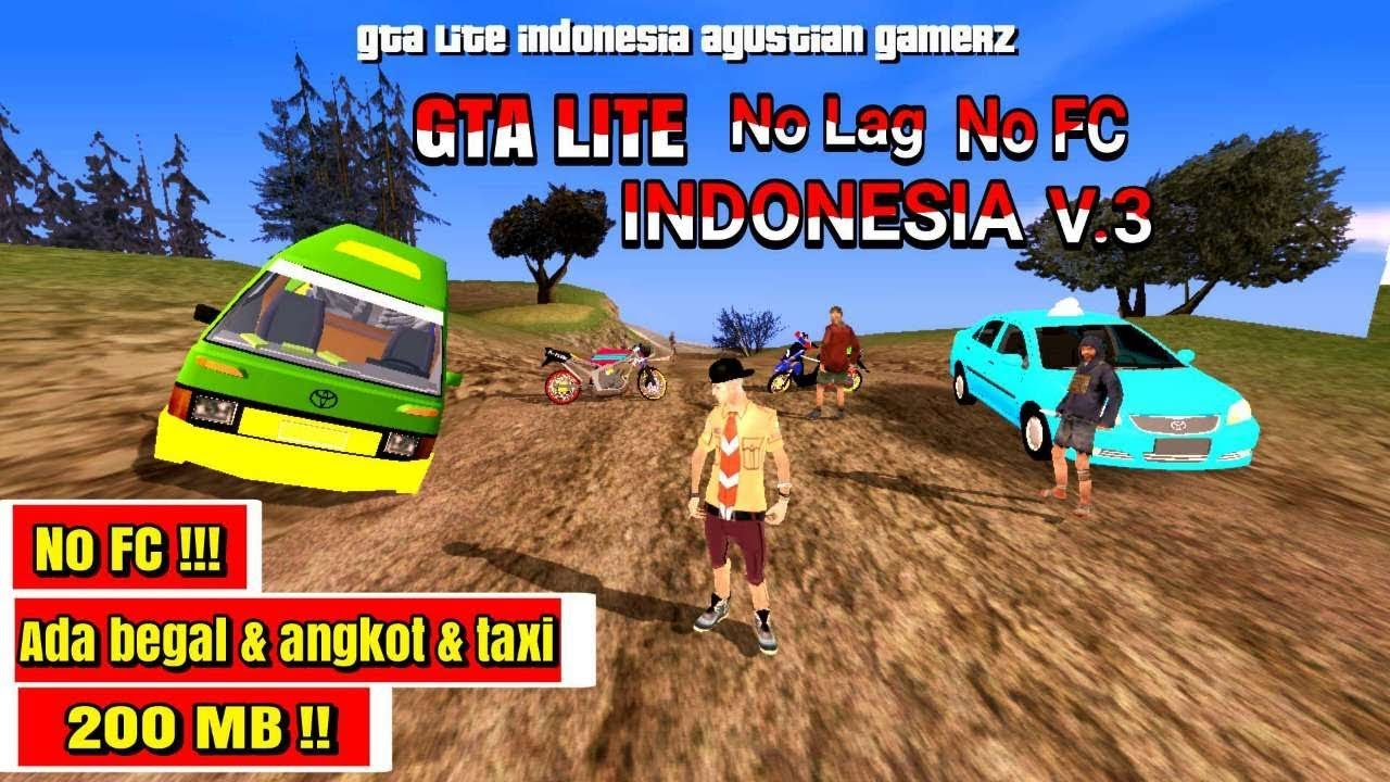 Gta Lite Indonesia No Fc Full Nuansa Gta Sa Android Mod Youtube