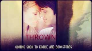 'Thrown' Trailer