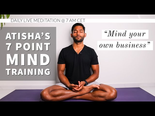 #20. Mind your own business | Atisha's 7 Point Mind Training