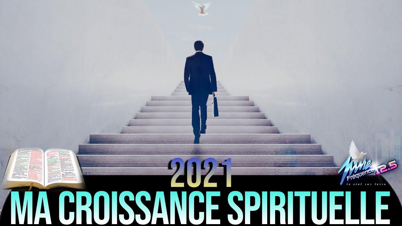 2021 MA CROISSANCE SPIRITUELLE