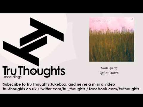 Nostalgia 77 - Quiet Dawn