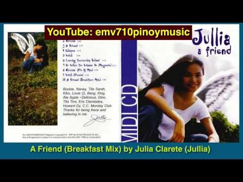 A Friend (Breakfast Mix) - Julia Clarete (Jullia)