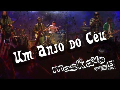 Maskavo - Um anjo do céu (Queremos Mais 15 anos - ao vivo) ) [OFFICIAL MUSIC VIDEO]