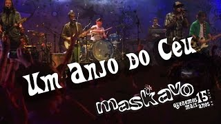 Maskavo - Um anjo do céu (Queremos Mais 15 anos - ao vivo) ) [OFFICIAL MUSIC VIDEO]