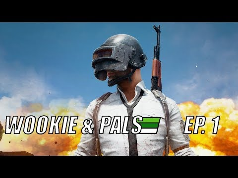 PUBG with Wookie & Pals - Ep. 1 (XB1) | February 22nd, 2018