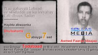 """(7)  Halacdheere """" Gabaygii Labaad ee Cali Dhuux """""""
