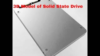 3D Model of Solid State Drive