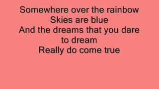 The Wizard Of Oz: Over The Rainbow with lyrics