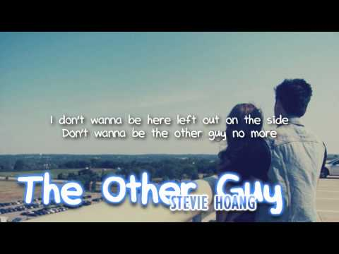 Stevie Hoang - The Other Guy (with lyrics) - All For You mp3