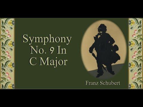 Schubert - Symphony No. 9 In C Major 'The Great'