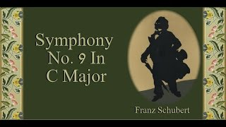 Schubert - Symphony No. 9 In C Major