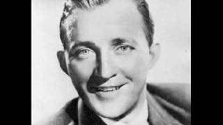 "Bing Crosby-""You Brought A New Kind Of Love To Me"""