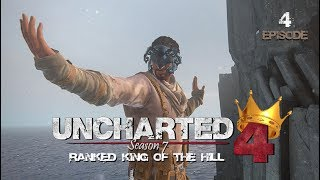 Uncharted 4 Ranked King of the Hill | Season 7 (Episode 4)