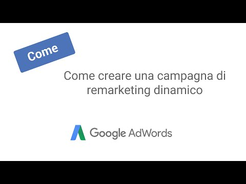 Come creare una campagna di remarketing dinamico
