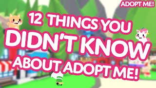 👀 12 Things You DIDN'T KNOW about Adopt Me! on Roblox 🙊