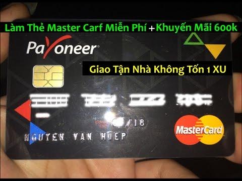 Đăng Ký Thẻ Master Card Miễn Phí Nhận Kèm 600k