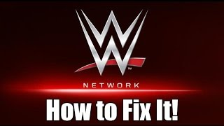 How to Fix the WWE Network