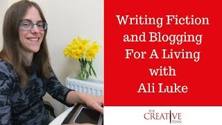 Writing Fiction And Blogging For A Living With Ali Luke