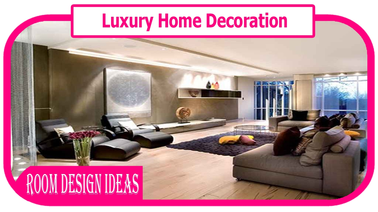 Luxury Home Decoration Luxury Home Interior Design Home Decor - Home decoration design pictures