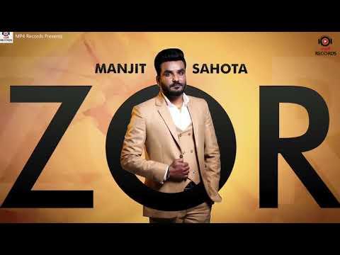 Manjit Sahota   Zor   New Punjabi Song...