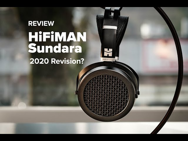 HiFiMAN Sundara Headphone Review - Best value planar in 2020?