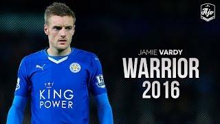 Jamie Vardy 2016 - Warrior |Amazing Skill Show| HD | 1080p