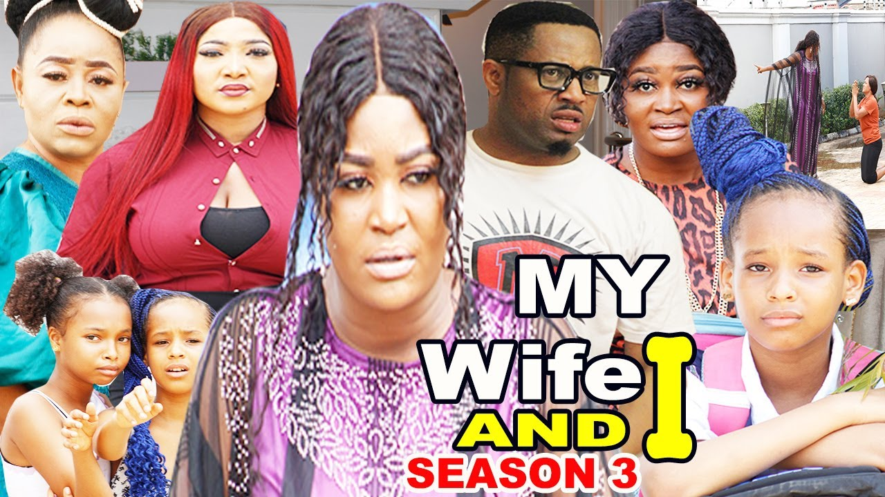 Download MY WIFE AND I SEASON 3-(Trending New Movie HD)Mike Ezuruonye 2021 Latest Nigerian New Movie full HD