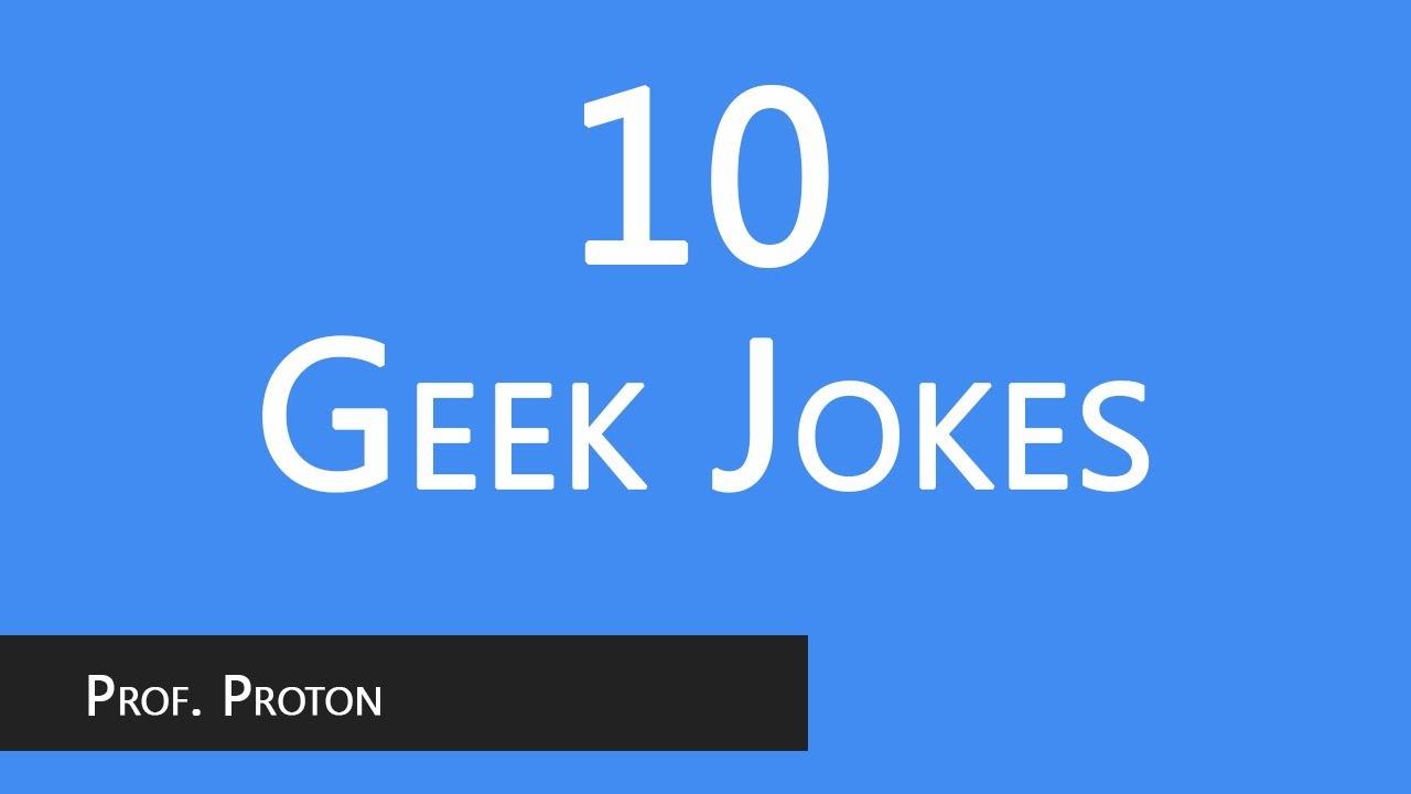Top 10 Funny Geek Jokes